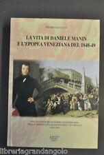 Storia Locale Venezia Galletto Daniele Manin Epopea Veneziana Risorgimento 1999