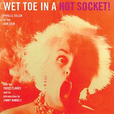 "Phyllis Diller �€"" Wet Toe In A Hot Socket CD"