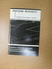 Nuclear Research At the University of California-Berkeley  Atomic