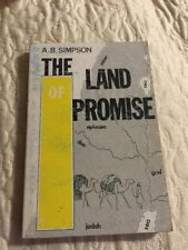 The Land Of Promise By A B Simpson