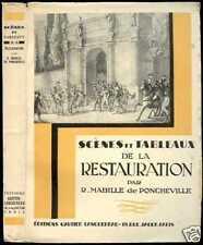 Histoire: Scènes et Tableaux de la RESTAURATION ;1935