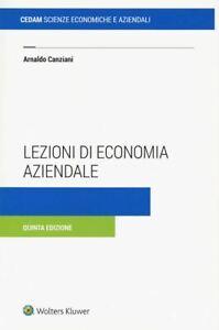 LEZIONI DI ECONOMIA AZIENDALE  - CANZIANI ARNALDO - CEDAM