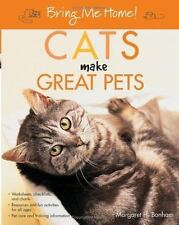 Cats Make Great Pets by Margaret H. Bonham (2005, Paperback)