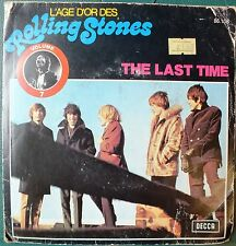 L'AGE D'OR DES THE ROLLING STONES THE LAST TIME / PLAY WITH FIRE. FRENCH.