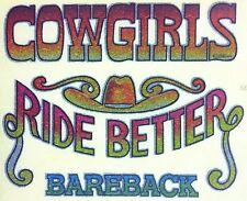 Original Cowgirls Ride Better Bareback Iron On Transfer Cowboy hat