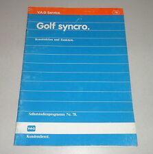 SSP 78 Selbststudienprogramm VW Golf II / 2 Synchro / Allrad Stand 1986