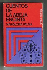 Marigloria Palma Cuentos De La Abeja Encinta Puerto Rico 1st Edition 1975 UPREX