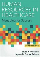 Human Resources in Healthcare Managing for Success 4th Edition