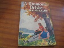 A DIAMOND BRIDE BY BERTHA M CLAY VINTAGE ROMANCE FICTION 1942