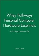 Wiley Pathways Personal Computer Hardware Essentials with Project Manual Set by