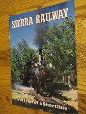 Sierra Railway Portrait of a Shortline CA California Train Booklet