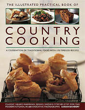 The Illustrated Practical Book of Country Cooking: A Celebration of Traditional