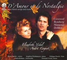 D'AMOUR ET DE NOSTALGIE: RARE FRENCH SONGS & DUETS NEW CD