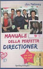 Libro - Jim Maloney - Manuale delle perfetta directioner - One Direction | usato