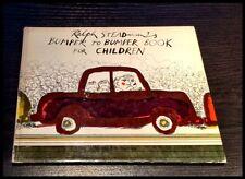 RALPH STEADMAN'S BUMPER TO BUMPER BOOK FOR CHILDREN--RARE-1st EDIT 1972--SIGNED