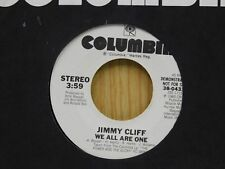 Jimmy Cliff DJ 45 We All Are One - Columbia M- reggae