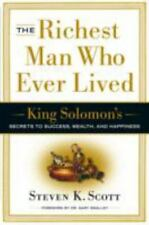 The Richest Man Who Ever Lived: King Solomon's Secrets to Success, Wealth, and H