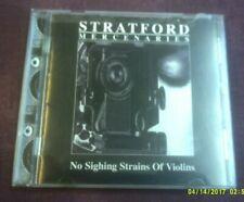 STRATFORD MERCENARIES-NO SIGHING STRAINS OF VIOLINS CD PUNK