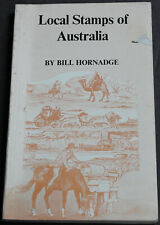 Vintage Book Local Stamps Of Australia 1982 1st Edition Illustrated Scarce