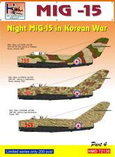 H-modello Decalcomanie 1/72 NOTTE Mig-15 Mig-15 IN GUERRA coreana parte 4 # 72130