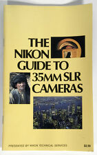 The Nikon Guide To 35Mm Slr Cameras 1982