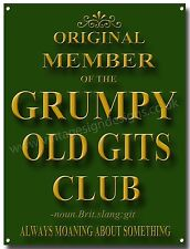 ORIGINAL MEMBER OF THE GRUMPY OLD GITS CLUB METAL SIGN,HUMOUROUS SIGN