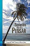 Evolución De Un Pensar (Spanish Edition), Poetry, Ezequiel 'Kelo'' Ignacio Alvar