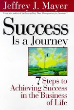 Success Is a Journey: 7 Steps to Achieving Success
