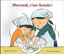 Mercredi C'est Raviolis * TACHIBANA HASEGAWA  Album souple EDL école des loisirs