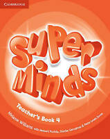 Super Minds Level 4 Teacher's Book by Williams, Melanie (Paperback book, 2012)