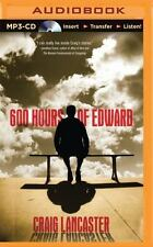 600 Hours of Edward by Craig Lancaster (2015, MP3 CD, Unabridged)