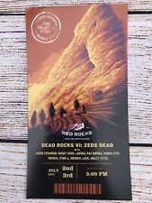 Red Rocks 2019 Collectors Series Ticket Stub - Dead Rock VI: Zeds Dead 7/2 & 7/3
