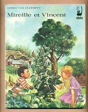 MIREILLE et VINCENT - GERDA VAN CLEEMPUT - PROOST Editeur  ( 1970 )