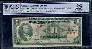COSTA RICA  100  COLONES  1955   PICK # 219b PCGS 25 VERY FINE.
