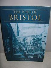 The Port of Bristol
