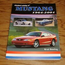 Standard Catalog of Mustang 1964-2001 Book Brad Bowling Ford