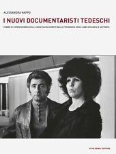 """I nuovi documentaristi tedeschi. Forme di sopravvivenza della """"Neue Sachlichkeit"""
