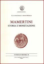 Carollo S. e Morello A. - Mamertini storia e monetazione
