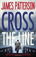Cross the Line (Alex Cross) by James Patterson