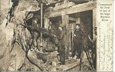 Compressed Air Drill in Montana Mines Butte Handsome Vintage Postcard used 1907