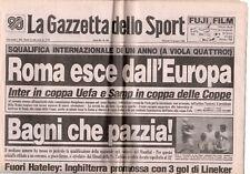 rivista LA GAZZETTA DELLO SPORT 12/06/1986 numero 136 ROMA ESCE DALL'EUROPA