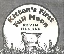Kittens First Full Moon by Kevin Henkes