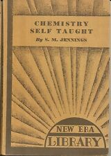 1933 NEW ERA LIBRARY SMALL BOOK CHEMISTRY SELF TAUGHT BY S. M. JENNINGS