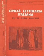 CIVILTA' LETTERARIA ITALIANA DEL XX SECOLO (1860-1970)