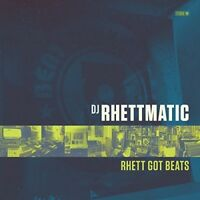 DJ Rhettmatic - Rhett Got Beats [New Vinyl LP]