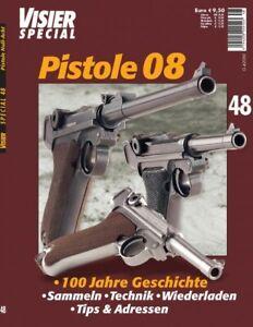 Luger 08 Pistole  DAS 08-VISIER SPECIAL 48, Fachbuch v. 2008 gebr. aber Top-Zust