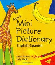 Milet Mini Picture Dictionary: English-Spanish by Sedat Turhan, Sally Hagin