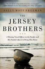 The Jersey Brothers: A Missing Naval Officer in the Pacific and His Family's Que
