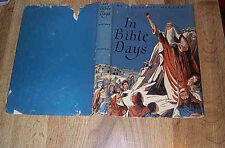 In Bible Days by Gertrude Hartman  1st DJ 1948 - Kathleen Voute ILLUS