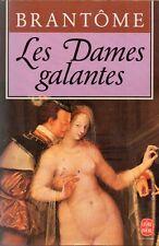BRANTOME + LES DAMES GALANTES + Livre de poche